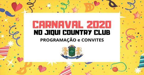 CARNAVAL 2020 DO JIQUI COUNTRY CLUB